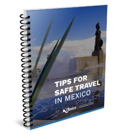 Tips for Safe Travel in Mexico